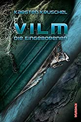 Vilm - Die Eingeborenen: Vilm Band 2