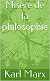 Misère de la philosophie - Format Kindle - 1,98 €