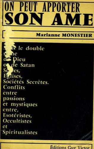 On peut apporter son âme par Marianne Monestier