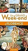 Un grand week-end à Florence par Guide Un Grand Week-end
