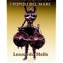 I popoli del mare (Shardana i popoli del mare Vol. 1) (Italian Edition)