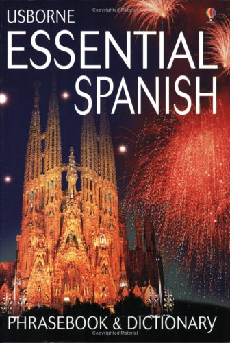 Essential Spanish Phrasebook and Dictionary (Usborne Essential Guides)