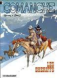 Comanche, tome 8 : Les Shériffs