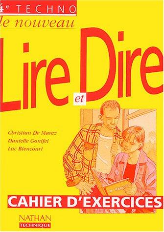 Le nouveau Lire et Dire, 4e technologique, 1997. Cahier d'exercices par Luc Biencourt
