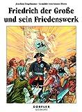 Image de Friedrich der Grosse und sein Friedenswerk