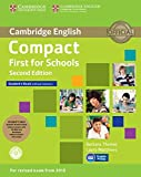 Compact first for schools. Student's book-Workbook. Without answers. Con CD Audio. Con CD-ROM. Con e-book. Con espansione online