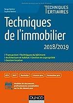 Techniques de l'immobilier - 2018/2019 de Serge Bettini