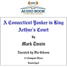 A Connecticut Yankee in King Arthur's Court (Classic on CD)