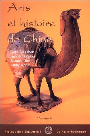 Arts et histoire de la Chine, volume 2