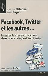 Facebook, Twitter et les autres...