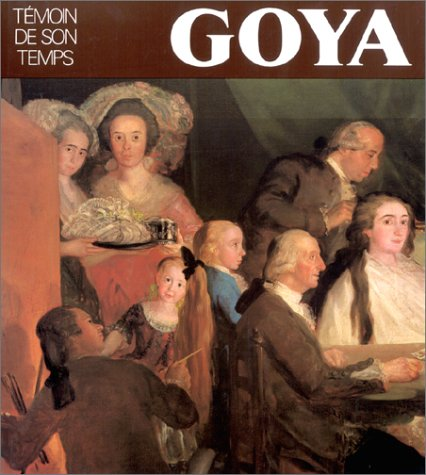 goya-temoin-de-son-temps-collection-maitres-dhier-et-daujourdhui