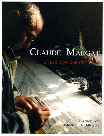L'horizon des cent pas par Claude Margat
