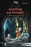 Anschlag auf Pompeji (Tatort Geschichte) - Fabian Lenk
