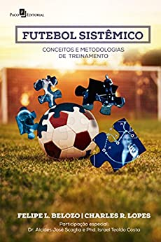 Elite Torrent Descargar Futebol Sistêmico: Conceitos e Metodologias de Treinamento Epub Ingles