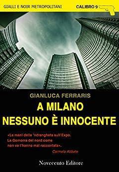 A Milano nessuno è innocente di [Gianluca, Ferraris]
