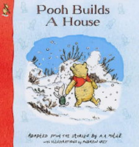 Pooh builds a house