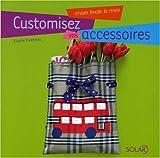Customisez vos accessoires