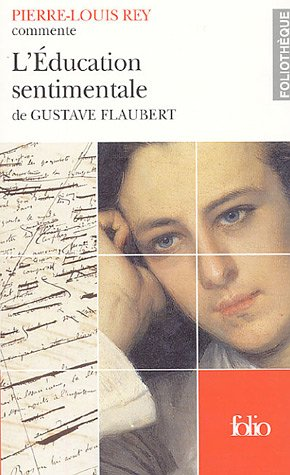 L'Éducation sentimentale de Gustave Flaubert (Essai et dossier)