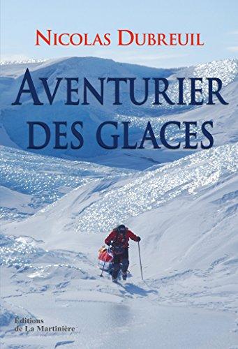Aventurier Des Glaces [Pdf/ePub] eBook