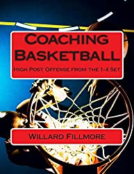 Coaching Basketball: High Post Offense from the 1-4 Set