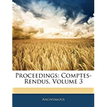 Proceedings: Comptes-Rendus, Volume 3