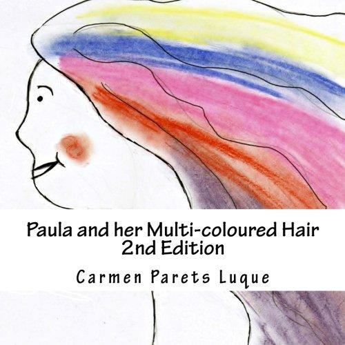 Paula and her Multi-coloured Hair