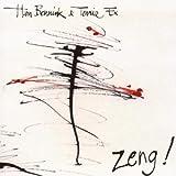 Zeng! / Han Bennink, batt. | Bennink, Han. Interprète