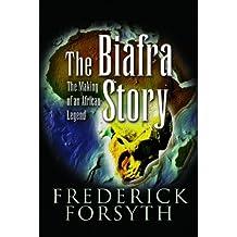 Biafra Story by Frederick Forsyth (2007-03-21)