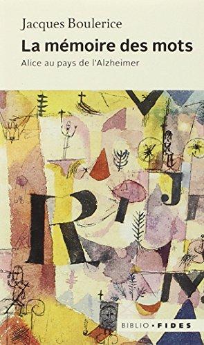 La mémoire des mots : Alice au pays de l'Alzheimer