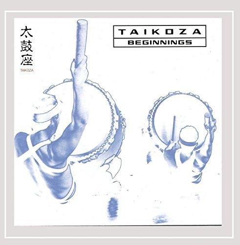 Beginnings by Taikoza (2002-08-02)