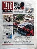 Telecharger Livres M TV RADIO No 19377 du 13 05 2007 CINEMA ET TELEVISION L ACCORD IMPARFAIT ALORS QUE LE FESTIVAL DE CANNES FETE SES 60 ANS LE FINANCEMENT DES FILMS D AUTEUR FAIT DEBAT ENTRE LES CHAINES ET LES PRODUCTEURS UN GHETTO CONTRE L APARTHEID UNE THEMA D ARTE SUR LES EMEUTES DE SOWETO EN JUIN 1976 QUI FIRENT VACILLER LE GOUVERNEMENT D AFRIQUE DU SUD KRAKATOA RETOUR SUR LA PLUS GRANDE ERUPTION VOLCANIQUE DE L HISTOIRE EN 1883 AU LARGE DE L INDONESIE UN DOCU FICTION DE SAM M (PDF,EPUB,MOBI) gratuits en Francaise