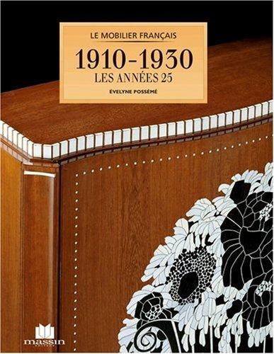 Le mobilier français de 1910 à 1930, Les années 25