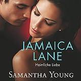 Jamaica Lane: Heimliche Liebe - Samantha Young