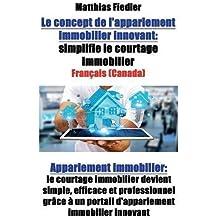 Le concept de l'appariement immobilier innovant: simplifie le courtage immobilier: Appariement immobilier: le courtage immobilier devient simple, ... un portail d'appariement immobilier innovant