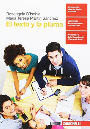 El texto y la pluma. Per la Scuola superiore. Con Contenuto digitale (fornito elettronicamente)