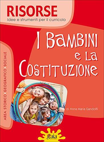 I bambini e la Costituzione. Per la Scuola elementare