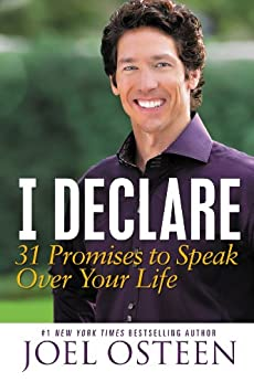 I Declare: 31 Promises to Speak Over Your Life (English Edition) von [Osteen, Joel]