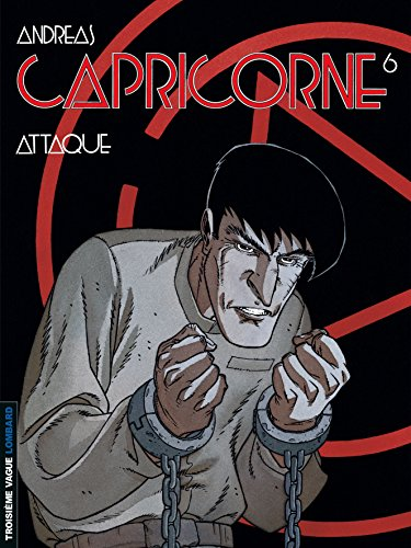 Capricorne, tome 6 : Attaque par Andréas