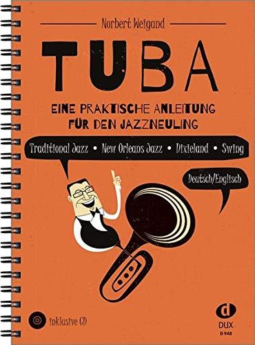 Tuba: Eine praktische Anleitung für den Jazzneuling