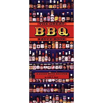 The Great Barbecue Sauce Book by Ardie Davis (1-Aug-1999) Paperback