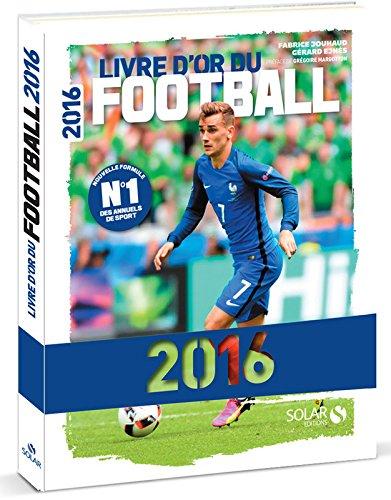 Livre d'or du football par Gérard Ejnès, Fabrice Jouhaud