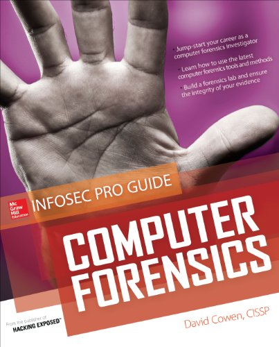 Computer Forensics InfoSec Pro Guide (English Edition)