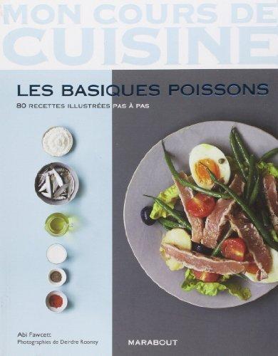 LES BASIQUES POISSONS ET CRUSTACES de Abi Fawcett (29 fvrier 2012) Broch