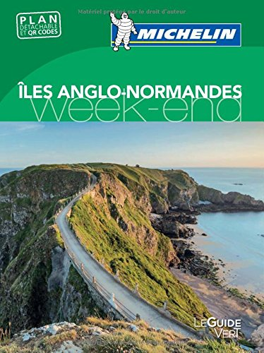 Guide Vert Week-end Iles anglo-normandes Michelin