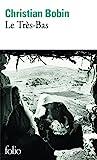 Telecharger Livres Le Tres Bas (PDF,EPUB,MOBI) gratuits en Francaise