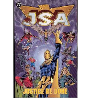 [(JSA: Justice be Done Vol 01)] [ By (artist) Derec Aucoin, By (artist) Scott Benefiel, By (author) David S. Goyer, By (author) James Robinson ] [March, 2005]