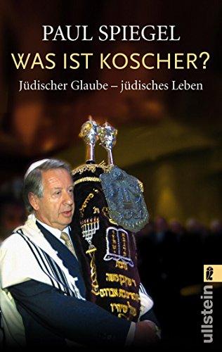 Was ist koscher?: Jüdischer Glaube - jüdisches Leben
