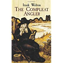 The Compleat Angler by Izaak Walton (2003-12-17)