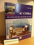 AC Cobra - Die Autos und ihre Geschichte 1962 bis 1968