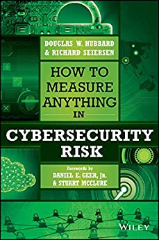 How to Measure Anything in Cybersecurity Risk (English Edition) van [Hubbard, Douglas W., Seiersen, Richard]